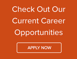 Check Out Our Current Career Opportunities - Apply Now