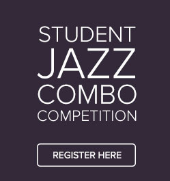 Student Jazz Combo Competition - Register Here