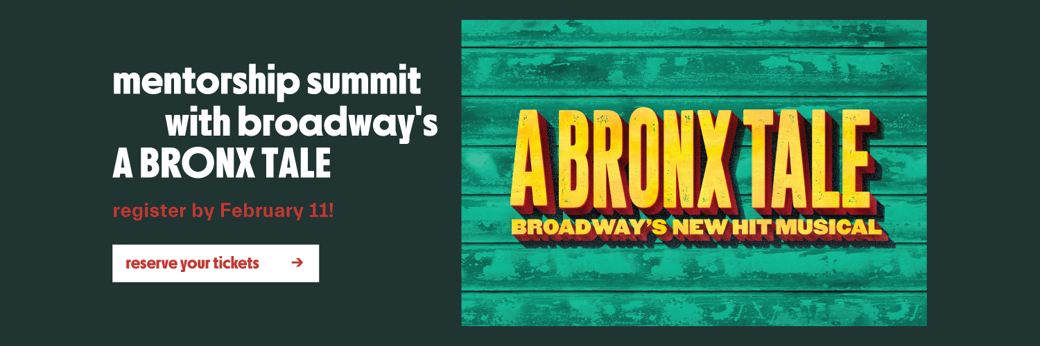 A Bronx Tale Mentorship Summit Registration