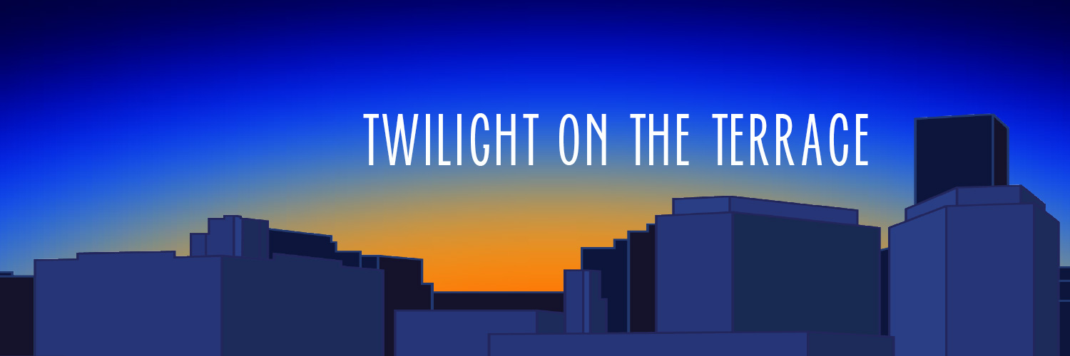 twilight on the terrace text with sketch of downtown skyline